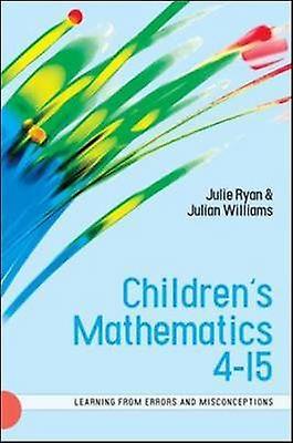 Childrens Mathematics 415 by Julie T. Ryan & Julian Williams