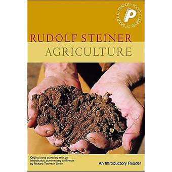 Agriculture: An Introductory Reader (Pocket Library of Spiritual Wisdom) (Paperback) by Steiner Rudolf