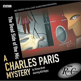 Charles Paris: The Dead Side of the Mic (BBC Radio Crimes) (Audio CD) by Brett Simon