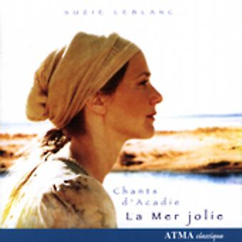 Suzie Leblanc - La Mer Jolie: Ramsor D'Acadie [CD] USA import