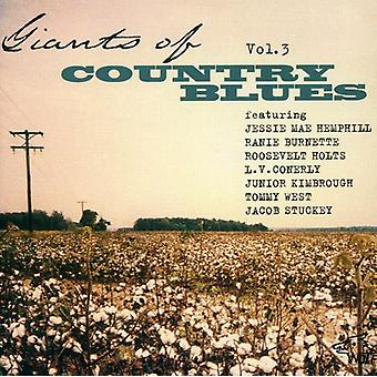 Giganter af Country Blues - Vol. 3-giganter af Country Blues [CD] USA importerer