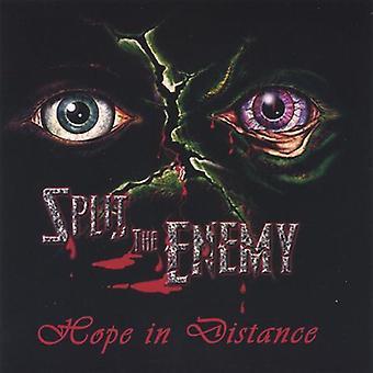 Dividir al enemigo - esperanza en la importación de los E.e.u.u. de distancia [CD]