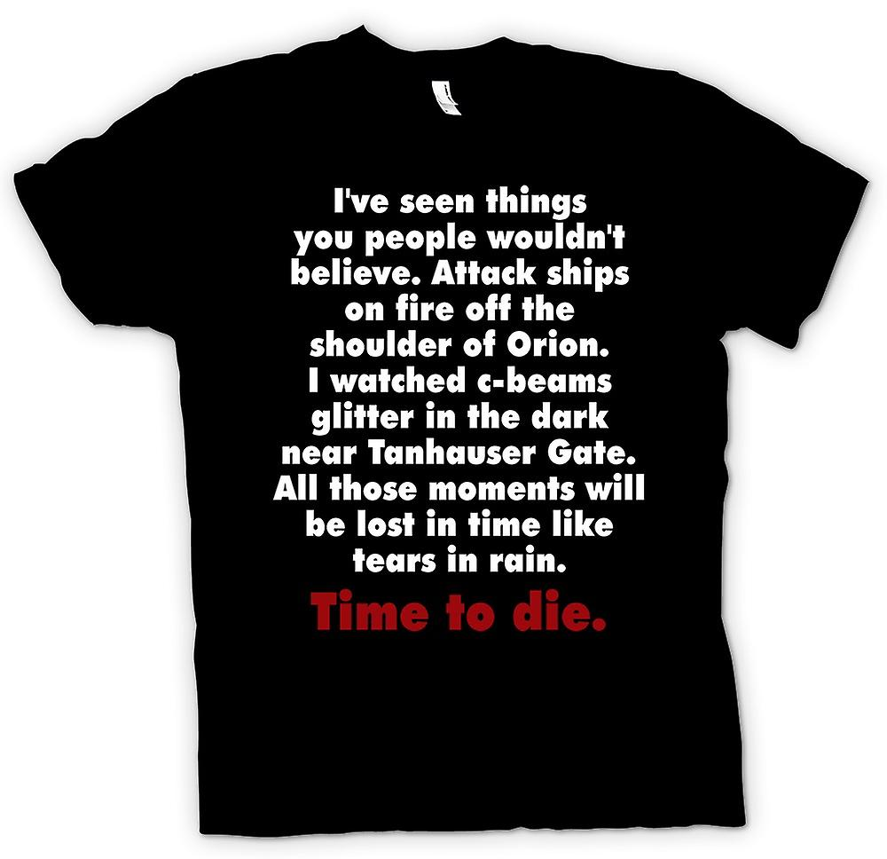 Mens T-shirt - I've Seen Things You People Wouldn't Believe - Quote