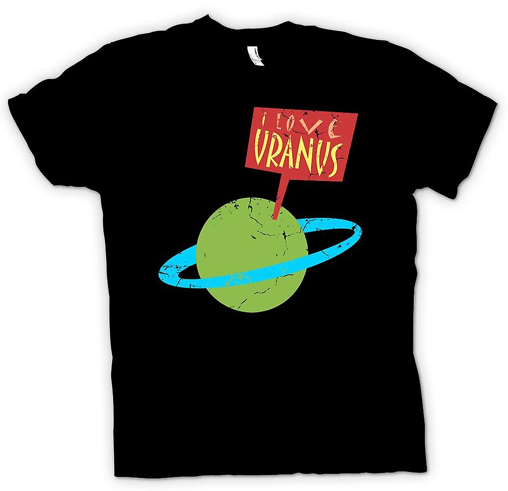 Mens T-shirt - I Love Uranus - astronomie drôle