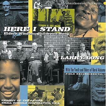Larry Long - hier ik Stand-ouderlingen wijsheid [CD] USA import