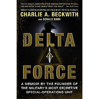 Delta Force - en Memoir av grunnleggeren av USAs militære mest Secr