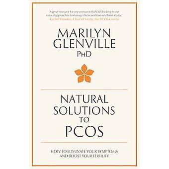 Naturlige løsninger til PCOS - hvordan man kan fjerne dine symptomer og Boost Y