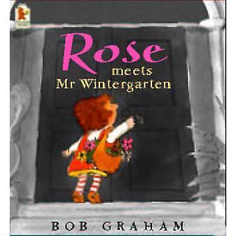 Rose voldoet aan Mr.Wintergarten door Bob Graham - 9780744598292 boek