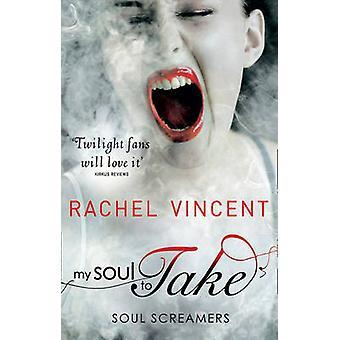 Min själ att ta av Rachel Vincent - 9780778303558 bok
