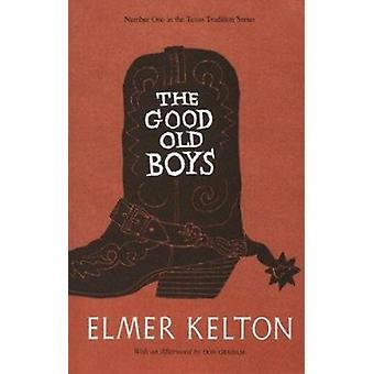 Good Old Boys by Kelton-E - 9780912646978 Book