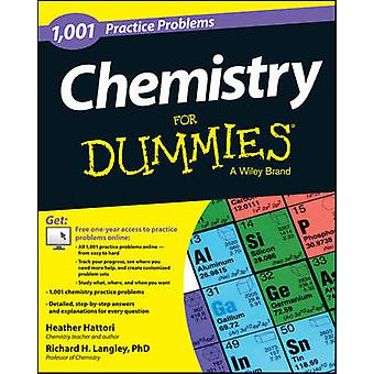 Chemistry - 1 -001 Practice Problems For Dummies by Heather Hattori -