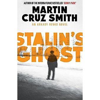 Stalin's Ghost by Martin Cruz Smith - 9781471131141 Book