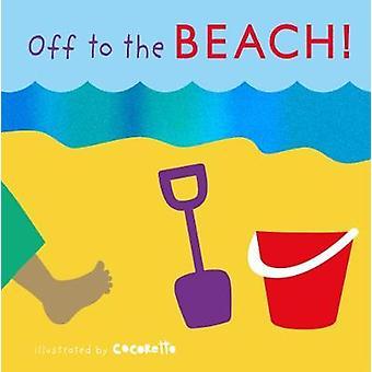 Iväg till stranden! Childs spela International - 9781846439230 bok