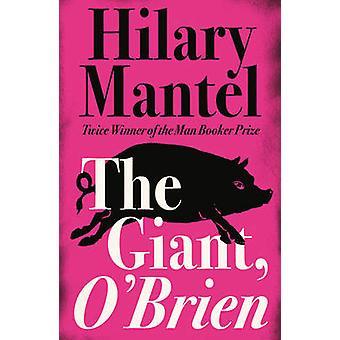 Gigantiske - O'Brien av Hilary Mantel - 9781857028867 bok