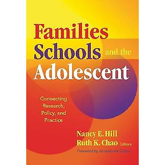 Families - Schools - and the Adolescent - Connecting Research - Policy