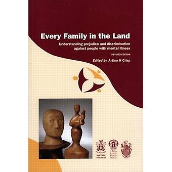 Every Family in the Land - Understanding Prejudice and Discrimination