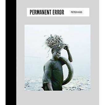 Erreur permanente de Pieter Hugo - livre 9783791345208