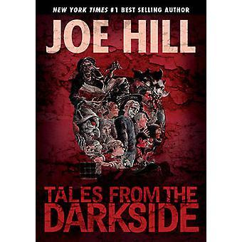 Tales från Darkside av Charles Paul Wilson - Joe Hill - 978163140