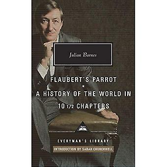 Flaubert's Parrot: A History of the World in 10 1/2 Chapters