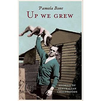 Up We Grew: Stories of Australian Childhoods