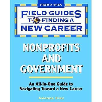 Organizzazioni non profit e governo (guide di settore alla ricerca di una nuova carriera)