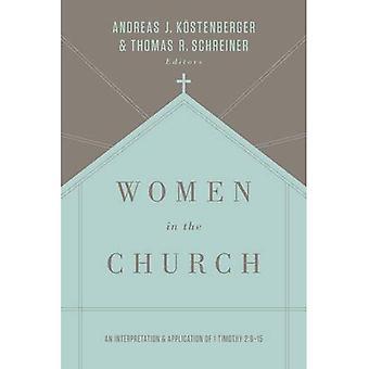 Mulheres na igreja: uma interpretação e aplicação de 1 Timóteo 2:9-15