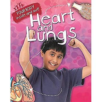 Votre corps: Intérieur et extérieur: cœur et poumons