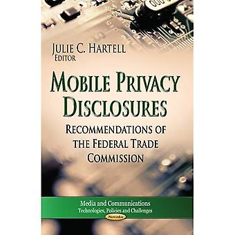 Mobile Privacy Disclosures (Media and Communications - Technologies, Policies and Challenges)