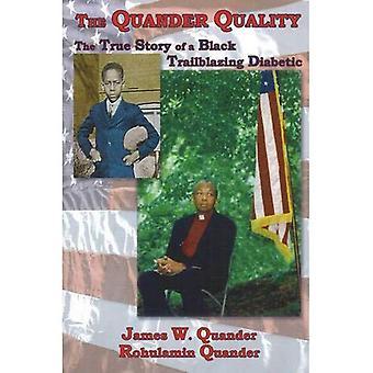 The Quanter Quality: The True Story of a Black Trailblazing Diabetic