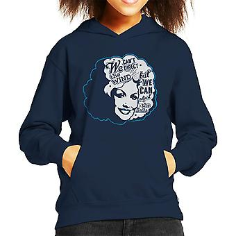 We Cant Direct The Wind But We Can Adjust The Sails Dolly Parton Quote Kid's Hooded Sweatshirt