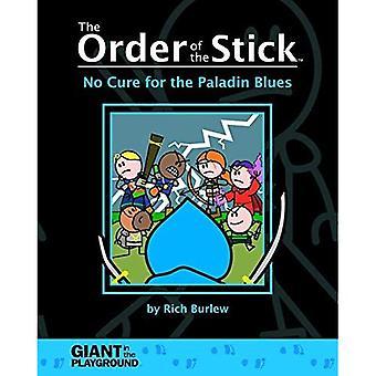 Bestellung des Sticks 2 - keine Heilung für den Paladin-Blues
