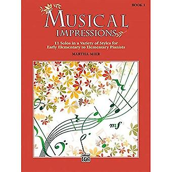 Musical Impressions, Bk 1: 11 Solos in a Variety of Styles for Early Elementary to Elementary Pianists