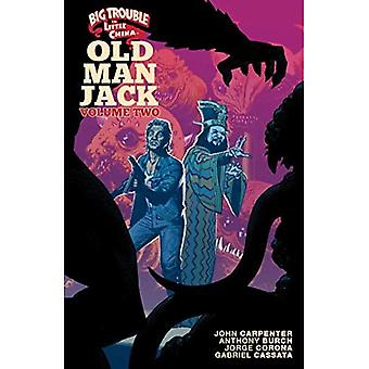 Big Trouble in Little China: Old Man Jack Vol. 2 (Big Trouble in Little China)