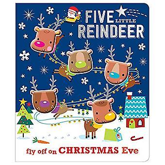 Five Little Reindeer [Board� book]