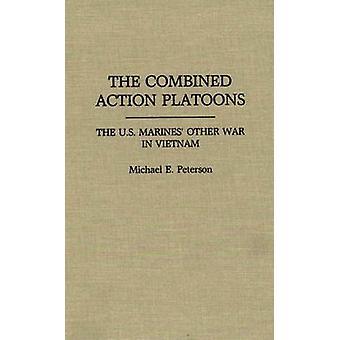 Die kombinierte Wirkung Züge der US-Marines anderen Krieg in Vietnam von Peterson & Michael E.