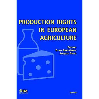 Diritti di produzione dell'agricoltura europea di Barthelemy