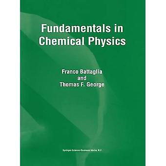 Grunnleggende i kjemisk fysikk av Battaglia & F.