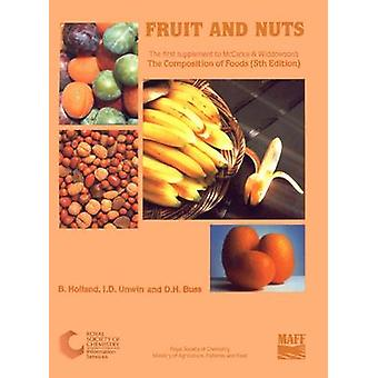 Fruit and Nuts Supplement to The Composition of Foods by Holland & B