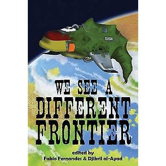 Wir sehen eine andere Grenze A postkolonialen Speculative Fiction Anthologie Fernandes & Fabio