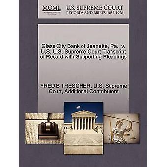 Glas City Bank av Jeanette Pa. v. US US Supreme Court avskrift av posten med stödjande yrkats av TRESCHER & FRED B