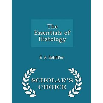 Schfer & E によって組織学学者チョイス版の要点は