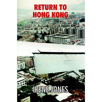 Zurück nach Hong Kong mit Jones & Irene