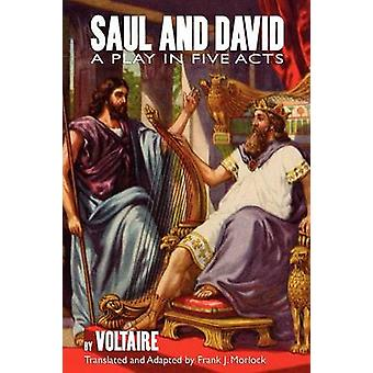 Saul and David A Play in Five Acts by Voltaire