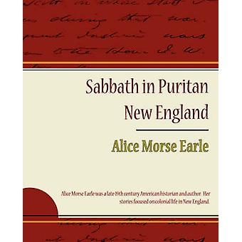 Sabbath in Puritan New England by Earle & Alice Morse
