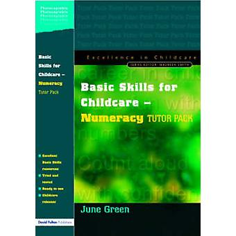 Basic Skills for Childcare  Numeracy Tutor Pack by Green June & June