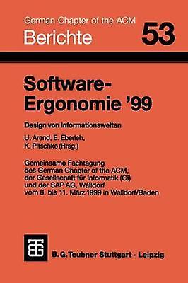 SoftwareErgonomie 99  Design von Informationswelten by Arend & Udo