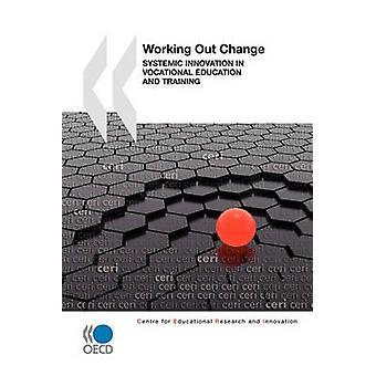 Educational Research and Innovation erarbeiten Veränderung systemische Innovation in der beruflichen aus- und Weiterbildung von OECD Publishing