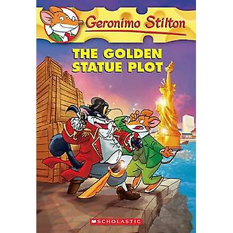 The Golden Statue Plot by Geronimo Stilton - 9780545556293 Book