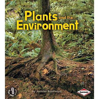 Plants and the Environment by Jennifer Boothroyd - 9780761343042 Book