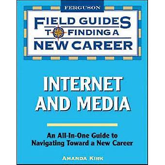 Internet and Media by Amanda Kirk - 9780816076024 Book